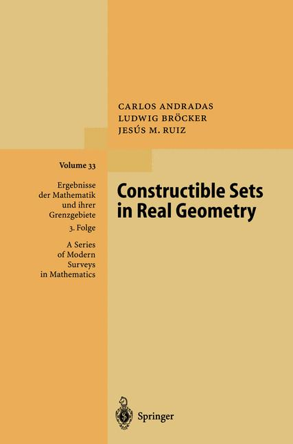 Cover of 'Constructible Sets in Real Geometry'