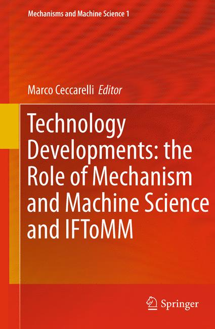 Cover of 'Technology Developments: the Role of Mechanism and Machine Science and IFToMM'