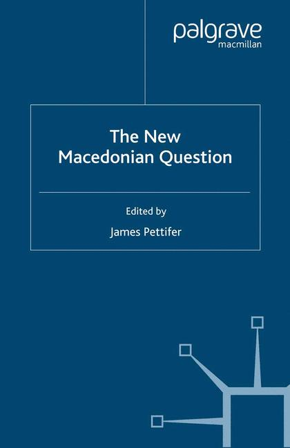 Cover of 'The New Macedonian Question'