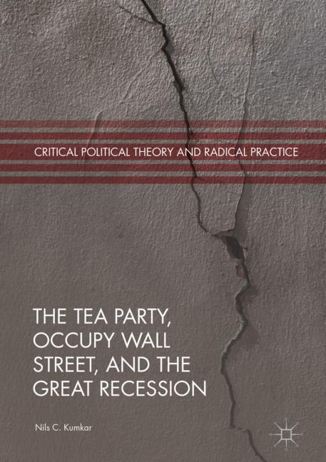 Cover of 'The Tea Party, Occupy Wall Street, and the Great Recession'