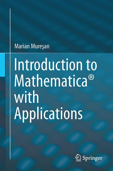 Cover of 'Introduction to Mathematica® with Applications'