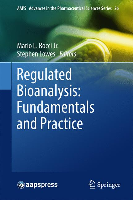 Cover of 'Regulated Bioanalysis: Fundamentals and Practice'