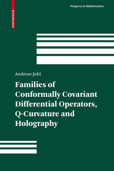Cover of 'Families of Conformally Covariant Differential Operators, Q-Curvature and Holography'