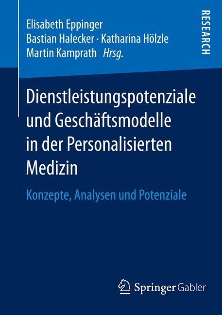 Cover of 'Dienstleistungspotenziale und Geschäftsmodelle in der Personalisierten Medizin'