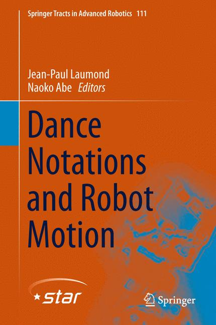 Cover of 'Dance Notations and Robot Motion'