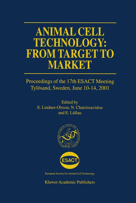 Cover of 'Animal Cell Technology: From Target to Market'