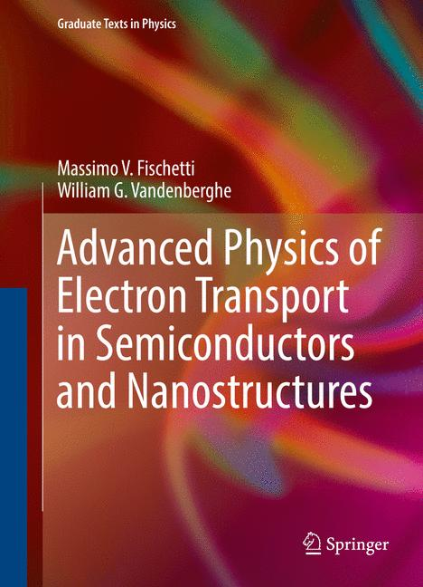 Cover of 'Advanced Physics of Electron Transport in Semiconductors and Nanostructures'