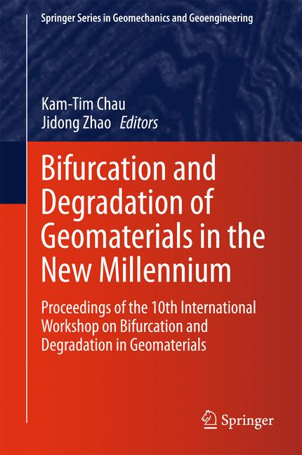 Cover of 'Bifurcation and Degradation of Geomaterials in the New Millennium'