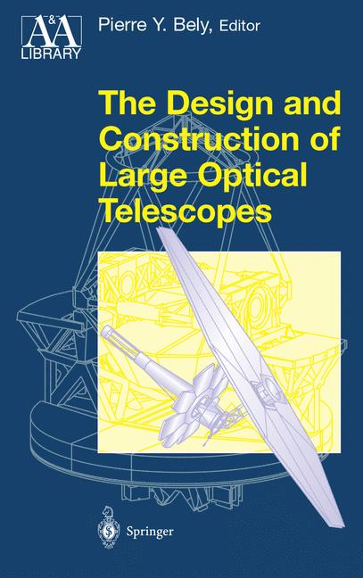Cover of 'The Design and Construction of Large Optical Telescopes'