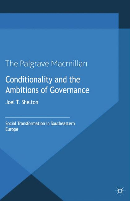 Cover of 'Conditionality and the Ambitions of Governance'