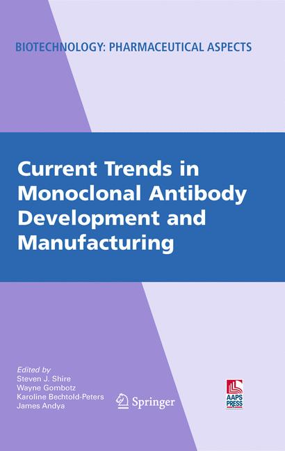 Cover of 'Current Trends in Monoclonal Antibody Development and Manufacturing'