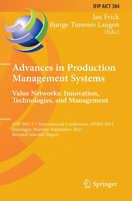 Cover of 'Advances in Production Management Systems. Value Networks: Innovation, Technologies, and Management'