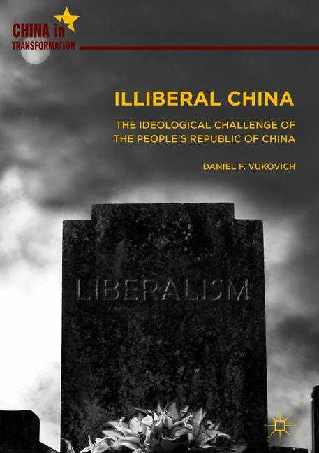 Cover of 'Illiberal China'