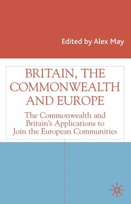 Cover of 'Britain, the Commonwealth and Europe'