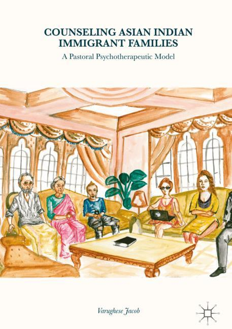 Cover of 'Counseling Asian Indian Immigrant Families'