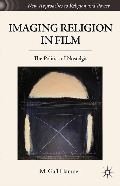 Cover of 'Imaging Religion in Film'