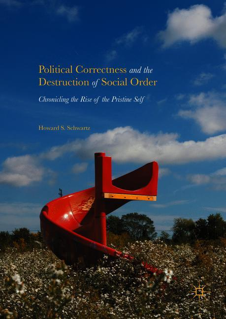 Cover of 'Political Correctness and the Destruction of Social Order'
