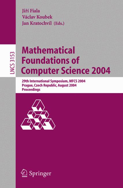 Cover of 'Mathematical Foundations of Computer Science 2004'