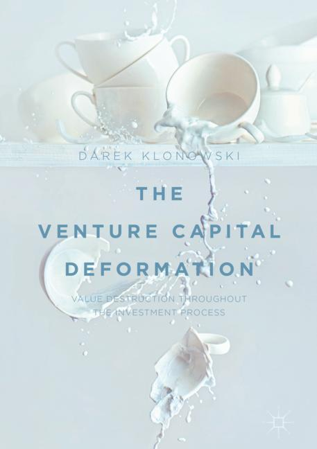Cover of 'The Venture Capital Deformation'
