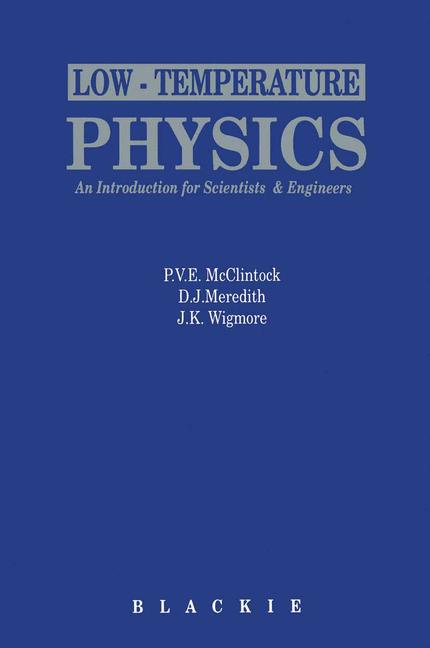 Cover of 'Low-Temperature Physics: an introduction for scientists and engineers'