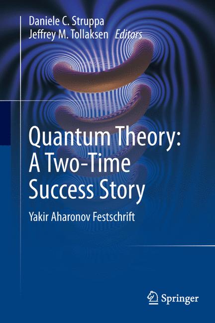 Cover of 'Quantum Theory: A Two-Time Success Story'