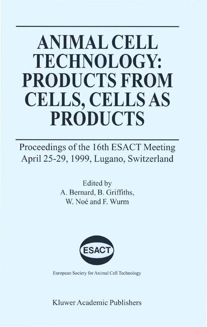 Cover of 'Animal Cell Technology: Products from Cells, Cells as Products'