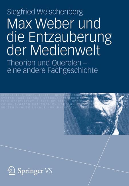Cover of 'Max Weber und die Entzauberung der Medienwelt'