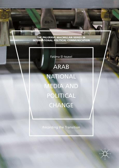 Cover of 'Arab National Media and Political Change'