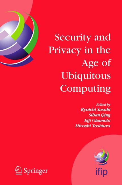 Cover of 'Security and Privacy in the Age of Ubiquitous Computing'