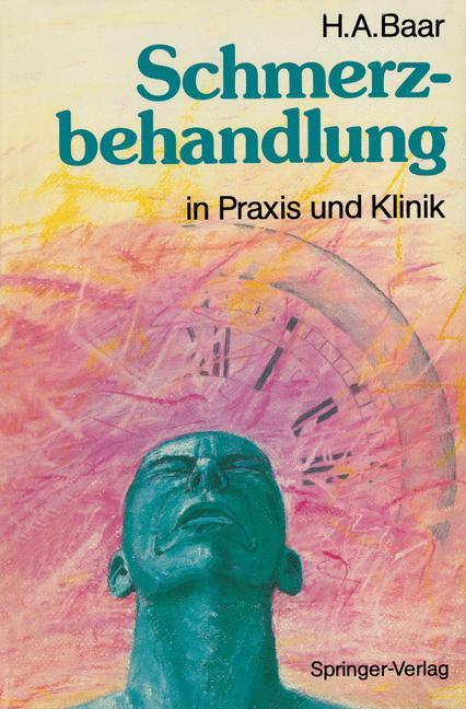 Cover of 'Schmerzbehandlung in Praxis und Klinik'