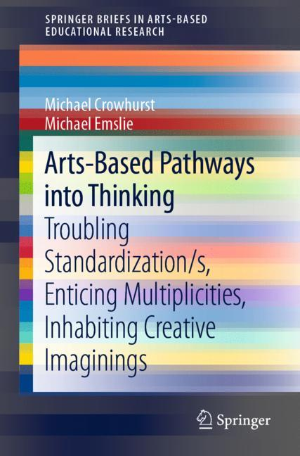 Cover of 'Arts-Based Pathways into Thinking'