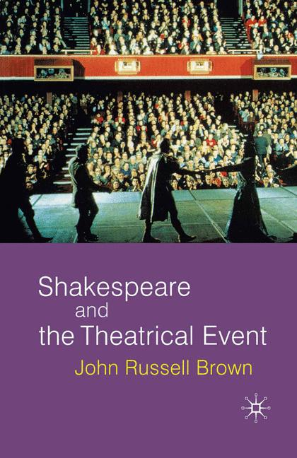 Cover of 'Shakespeare and the theatrical event'