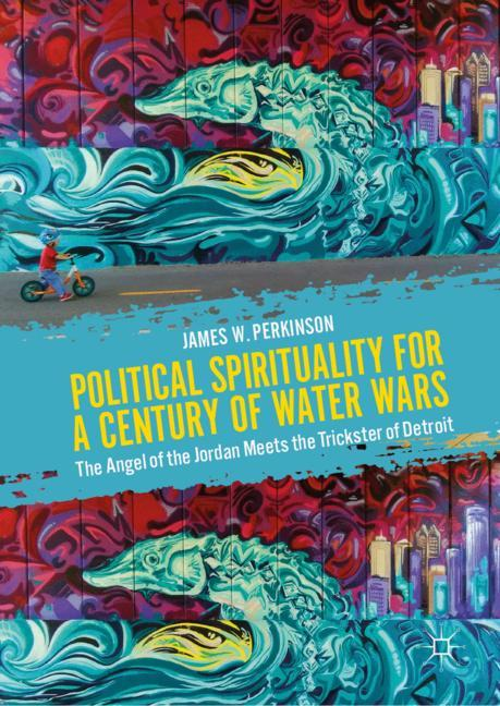 Cover of 'Political Spirituality for a Century of Water Wars'