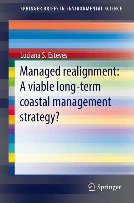 Cover of 'Managed Realignment : A Viable Long-Term Coastal Management Strategy?'