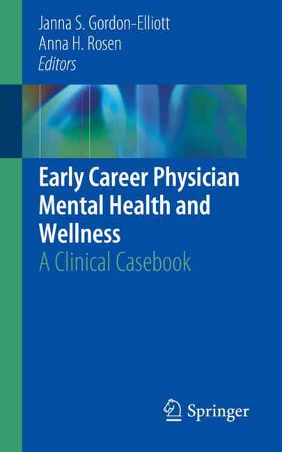 Cover of 'Early Career Physician Mental Health and Wellness'