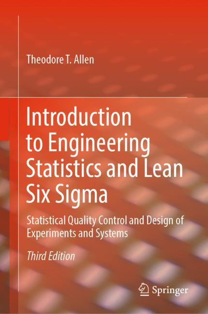 Cover of 'Introduction to Engineering Statistics and Lean Six Sigma'
