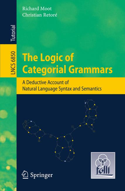 Cover of 'The Logic of Categorial Grammars'