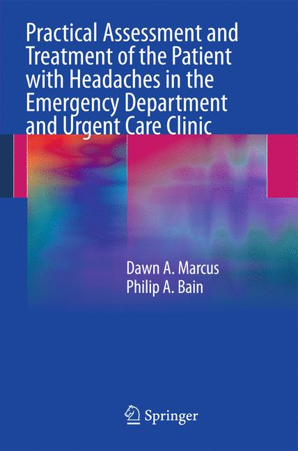 Cover of 'Practical Assessment and Treatment of the Patient with Headaches in the Emergency Department and Urgent Care Clinic'