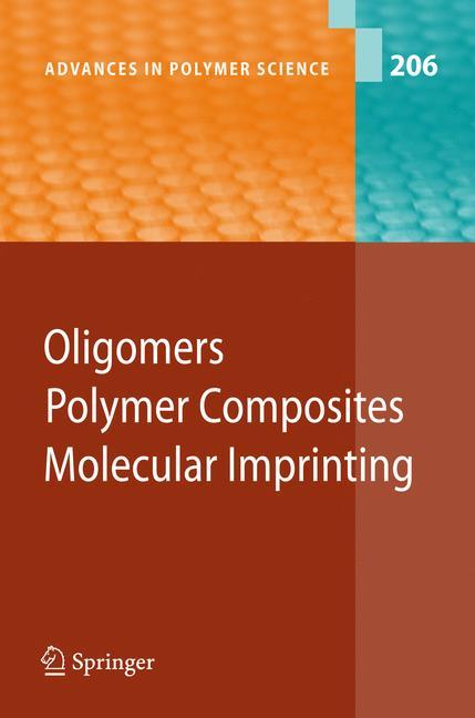Cover of 'Oligomers - Polymer Composites - Molecular Imprinting'