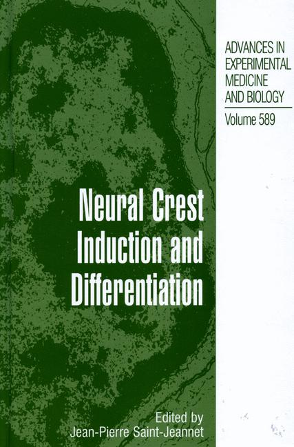 Cover of 'Neural Crest Induction and Differentiation'