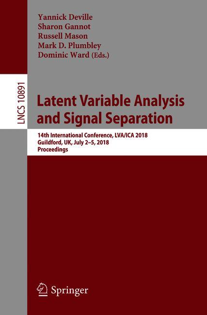 Cover of 'Latent Variable Analysis and Signal Separation'