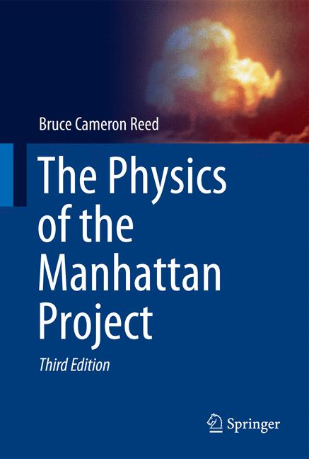 Cover of 'The Physics of the Manhattan Project'