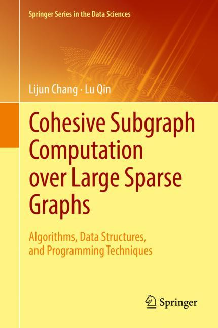Cover of 'Cohesive Subgraph Computation over Large Sparse Graphs'