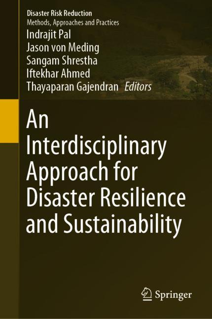 Cover of 'An Interdisciplinary Approach for Disaster Resilience and Sustainability'