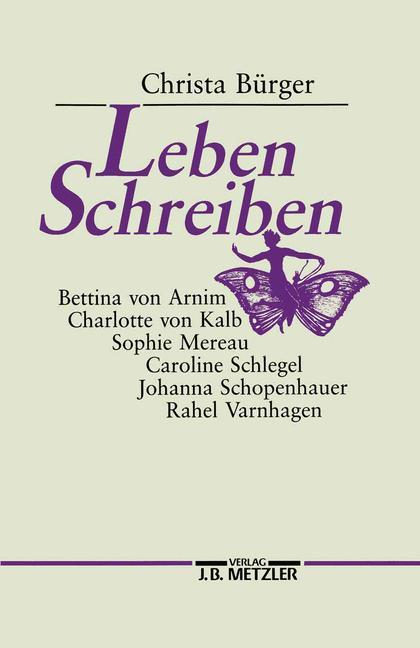 Cover of 'Leben schreiben : die Klassik, die Romantik und der Ort der Frauen'
