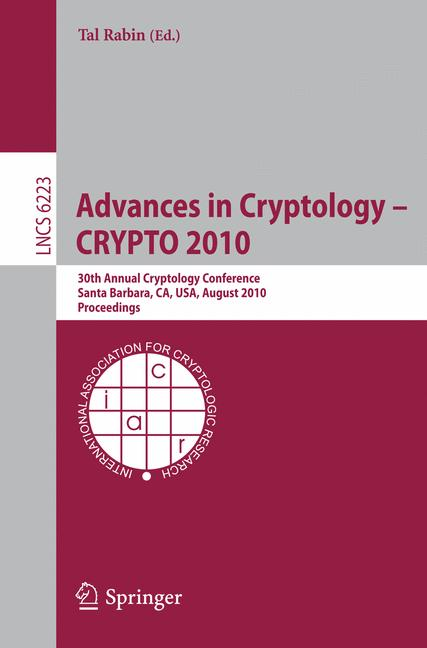 Cover of 'Advances in Cryptology – CRYPTO 2010'