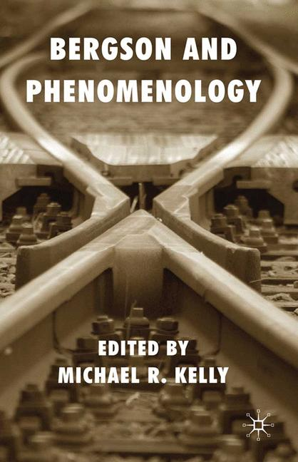 Cover of 'Bergson and Phenomenology'