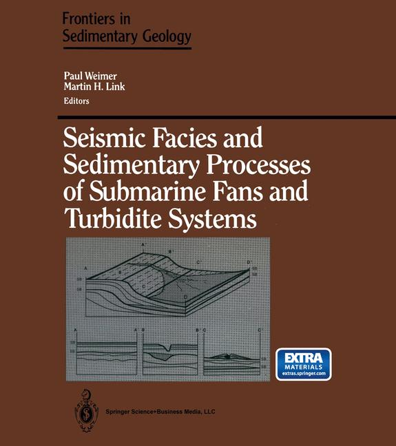 Cover of 'Seismic Facies and Sedimentary Processes of Submarine Fans and Turbidite Systems'