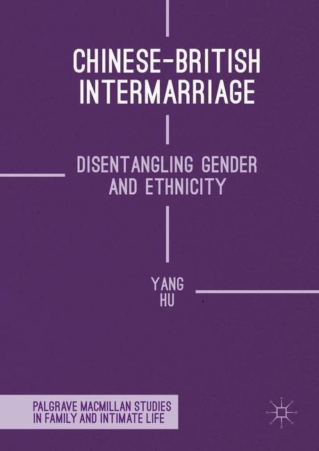 Cover of 'Chinese-British Intermarriage'