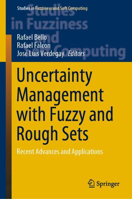 Cover of 'Uncertainty Management with Fuzzy and Rough Sets'